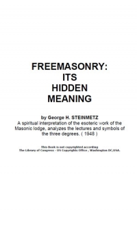 Freemasonry Its Hidden Meaning